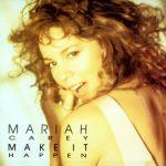 Mariah-Carey-Make-It-Happen-62035